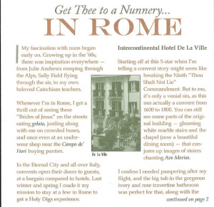 Get Thee to a Nunnery...In Rome