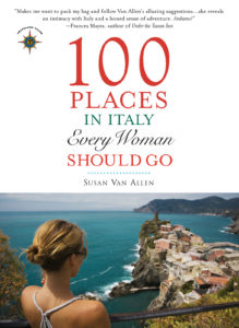 Susan Van Allen, 100 Places in Italy Every Woman Should Go, Women's Travel